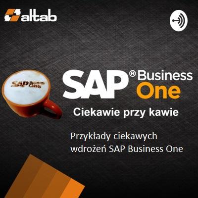 Podcast: Przykłady wdrożeń SAP Business One