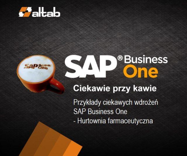 Przykłady ciekawych wdrożeń SAP Business One: hurtownia farmaceutyczna