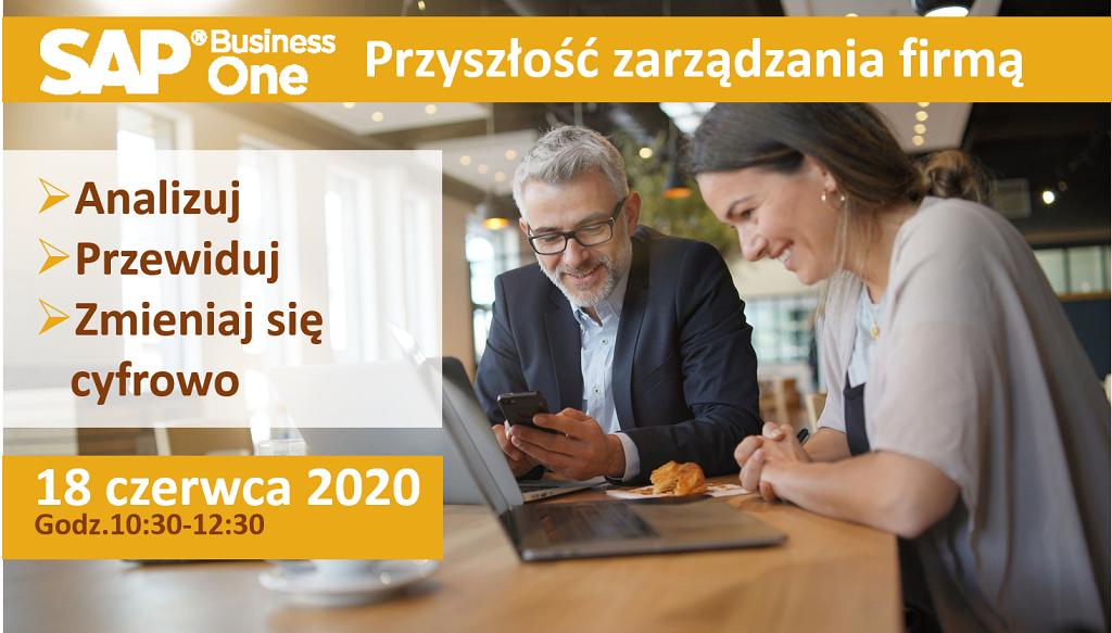 SAP Business One - przyszłość zarządzania firmą - webinar - Analizuj, przewiduj, zmieniaj się cyfrowo