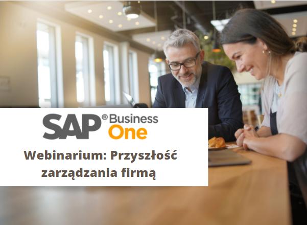 SAP Business One – zaplanuj przyszłość Twojego biznesu już dziś!