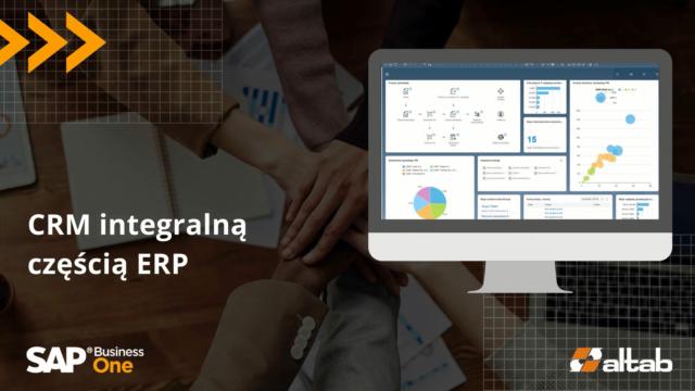 CRM integralną częścią ERP – dlaczego warto?