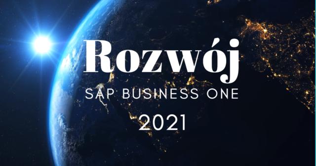 Perspektywy rozwoju SAP Business One w 2021