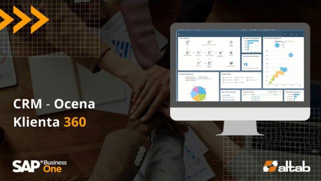 Ocena Klienta 360 – zwiększ sprzedaż dzięki pełnemu dostępowi do danych o klientach